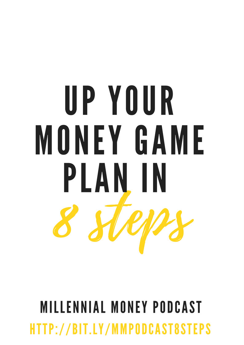Up Your Money Game Plan in 8 Steps