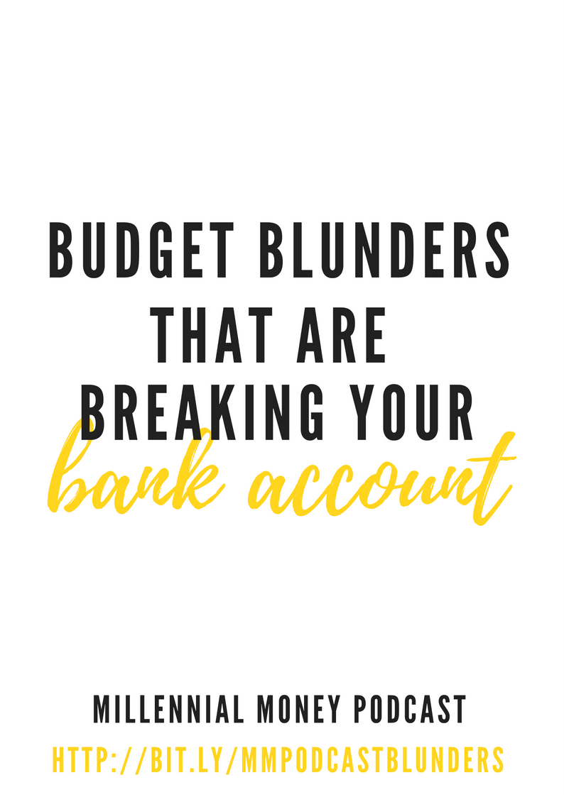 Budget Blunders That Are Breaking Your Bank Account