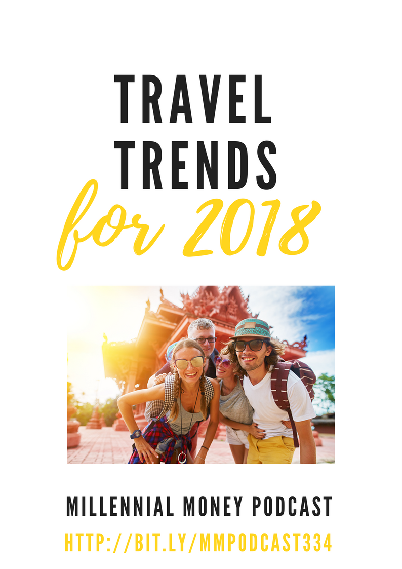 travel trends for 2018 187 your millennial money
