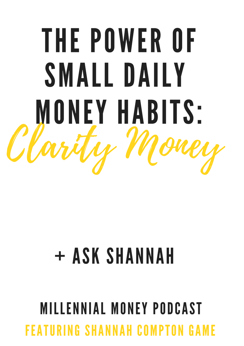 The Power of Small Daily Money Habits with Clarity Money