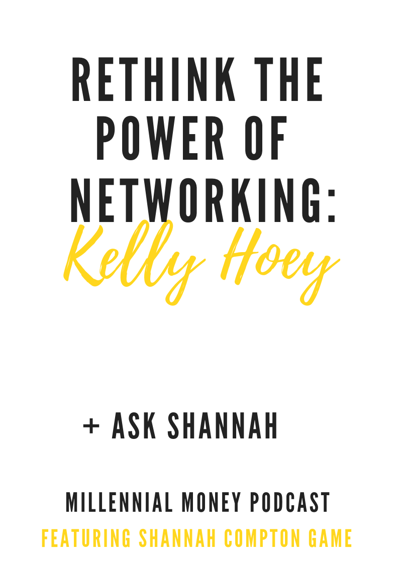 Rethink The Power Of Networking With Kelly Hoey