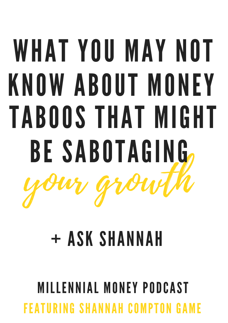 What You May Not Know About Money Taboos That Might Be Sabotaging Your Growth