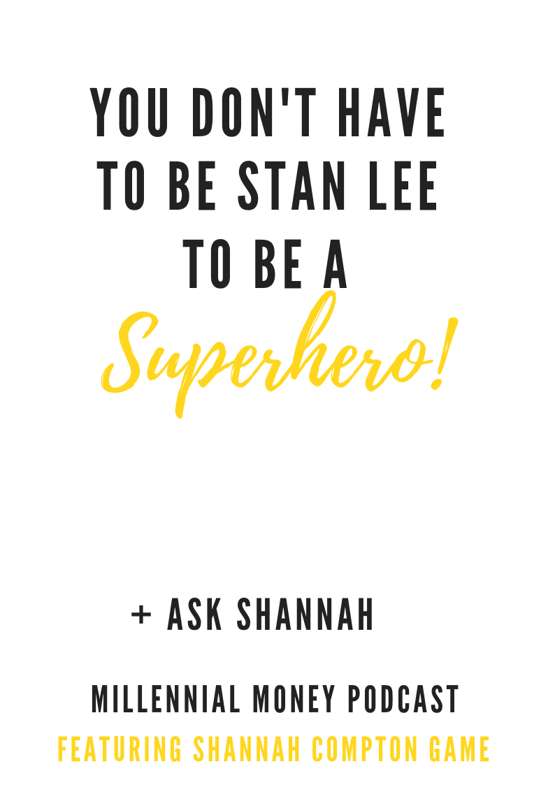 You Don't Have to Be Stan Lee to Be a Superhero
