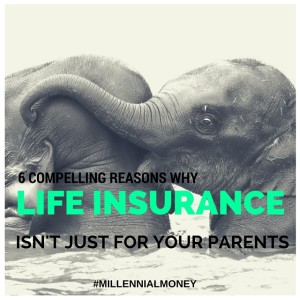 6 reasons why you need life insurance