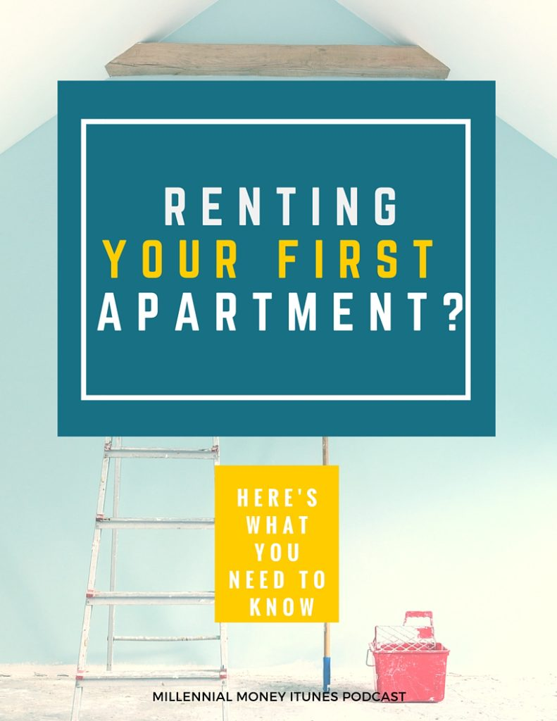 Renting Your First Apartment? I'm sharing a bunch of tips on my recent podcast episode to help you #savemoney and rent your first apartment with ease. #collegetips #millennial