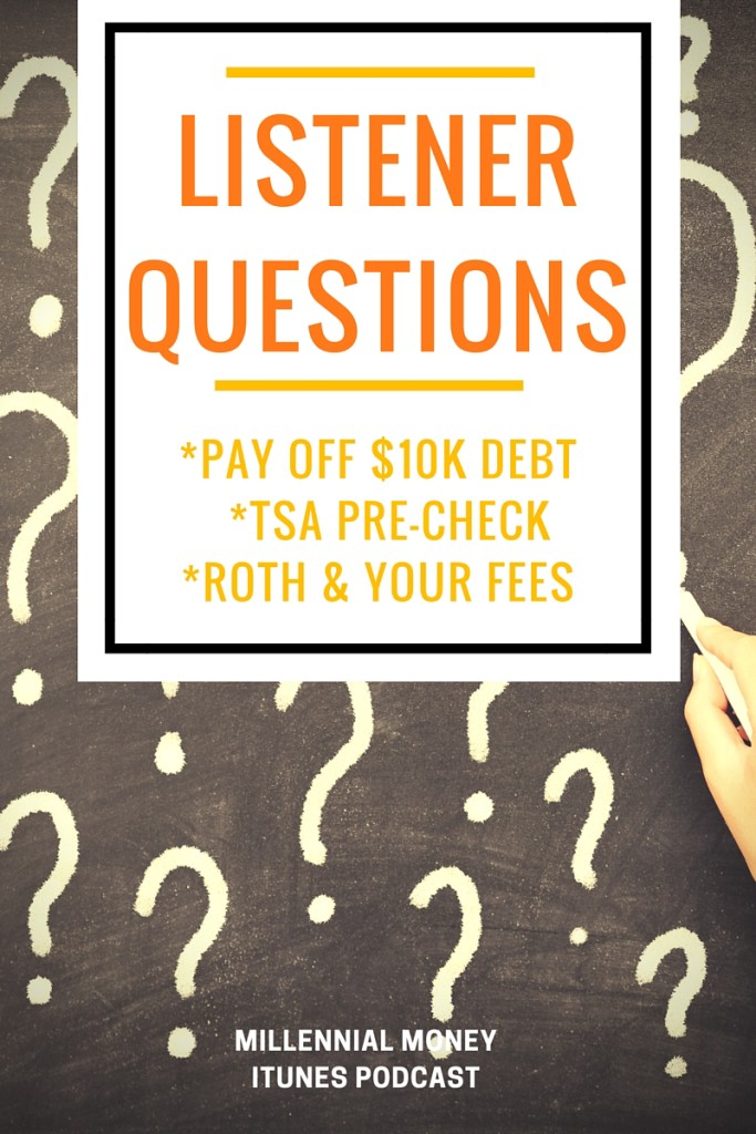 I'm tackling listener questions including how to pay off $10K in debt and is TSA Pre-Check worth it? Make sure and subscribe for all the recent episodes.