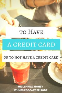 Find out all my reasons why I say yes you should have a credit card.