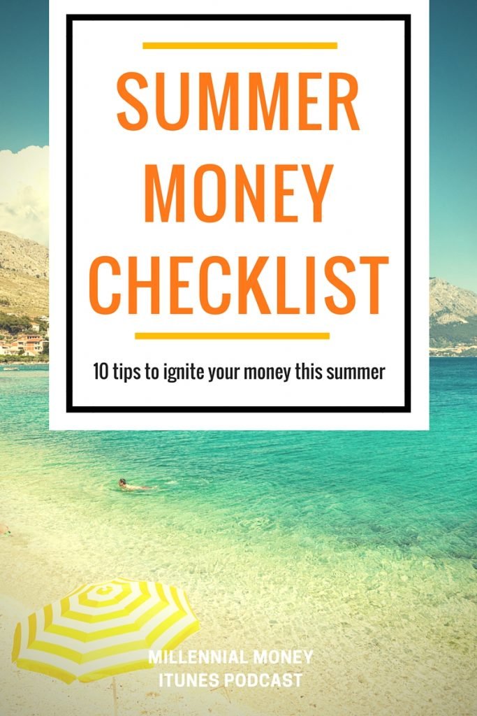 10 Tips to Ignite Your Finances this Summer.