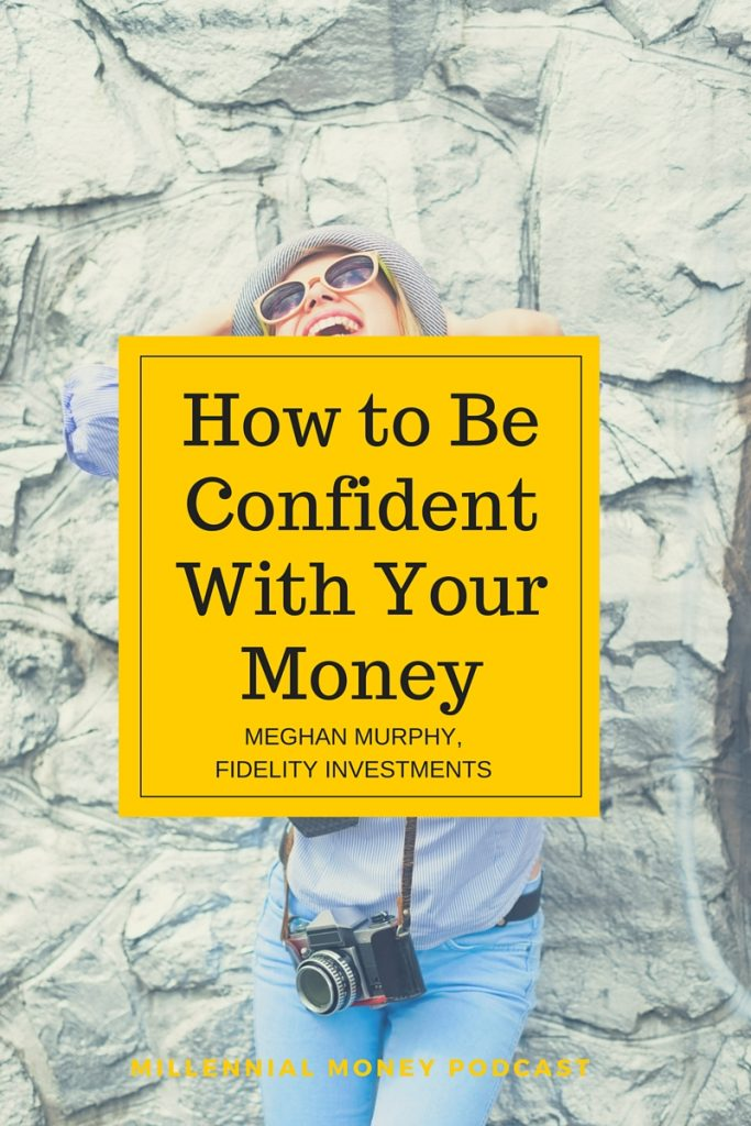 So you aren't confident with your money? Did you know it was possible to be - and it's pretty easy? Check out this podcast interview for tips and tricks from Fidelity.