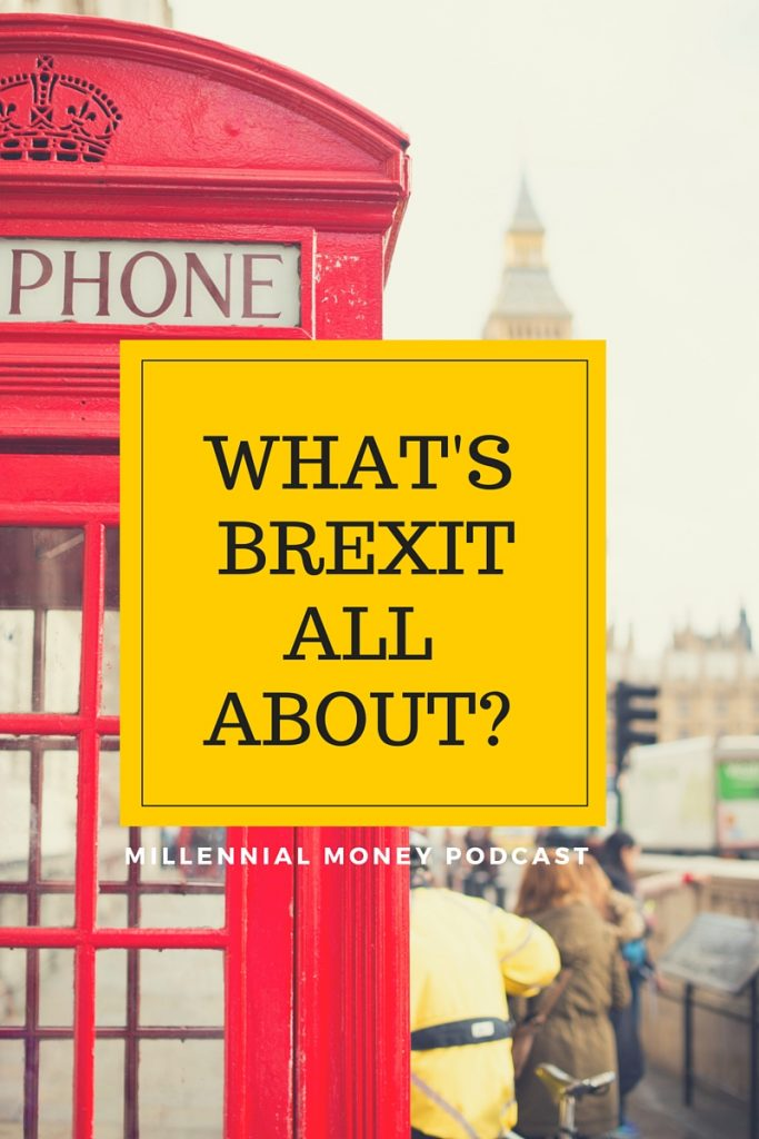 Does Brexit actually have an impact on your daily life as a millennial? Check out this podcast where I dish some details you need to know.