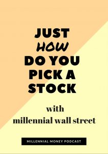 Picking a stock is tough work and you've got to know what you're doing. On this episode I chat with Millennial Wall Street Founder and Member about their tips to launch your portfolio.