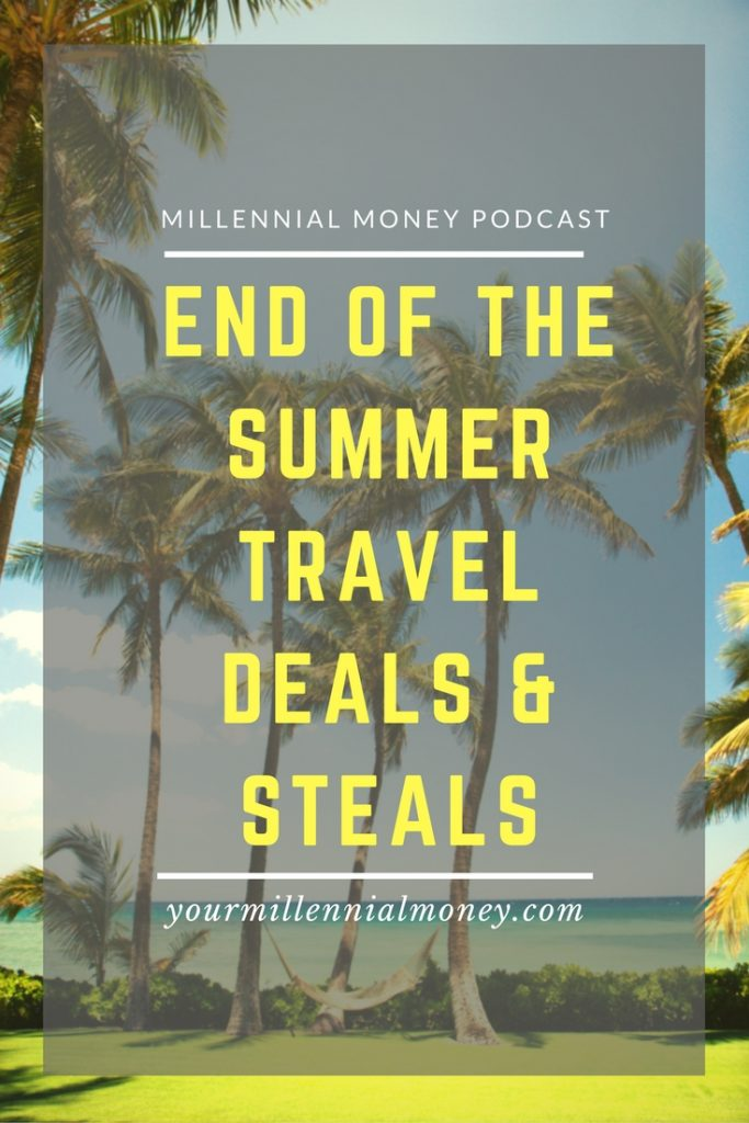 It's not too late to score some amazing travel deals this summer on any budget. Here's a list of our top four deals - so start packing.