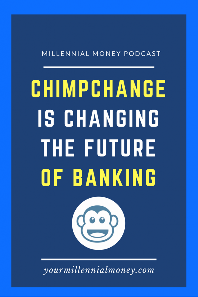 ChimpChange is turning the status quo of how you used to bank on it's side and introducing a bank account that is committed to your financial success in more ways than one.