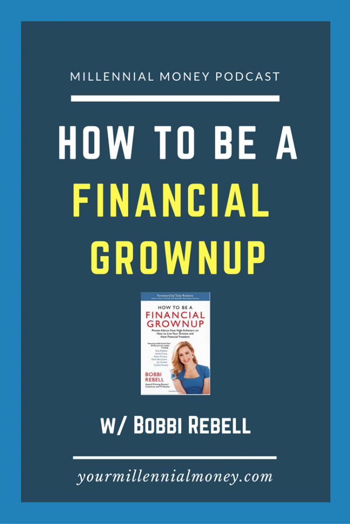 In her new book, Bobbi Rebell interviews over 30 experts sharing their tips at being financially savvy. In this podcast episode, I sit down with Bobbi to chat about her book.