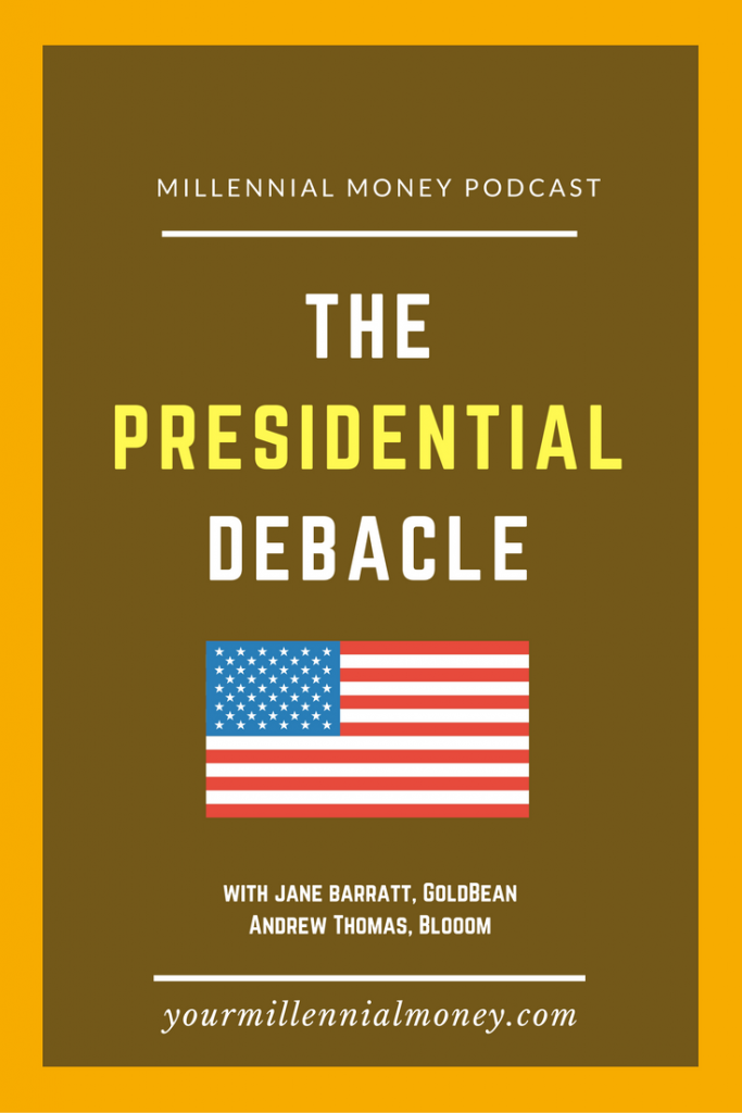 With all the uncertainty about the next President, it's easy to get fearful about what will happen to your investments and your 401(k) as a millennials. On this podcast, Jane Barratt and Andrew Thomas help demystify whether you should be worried.