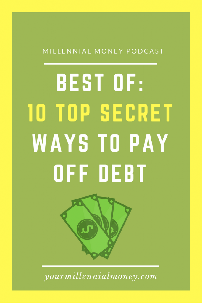 Throwback episode where I dish about the top 10 ways to pay off your debt once and for all.