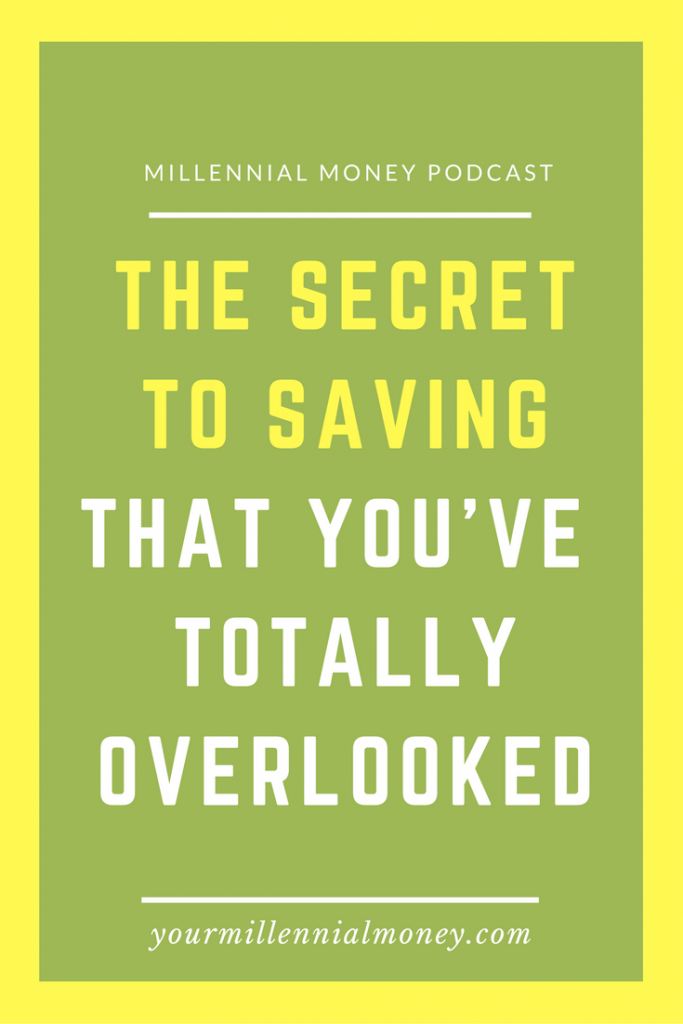 Everyone is always trying to figure out the secret to saving, but actually it's really quite simple.
