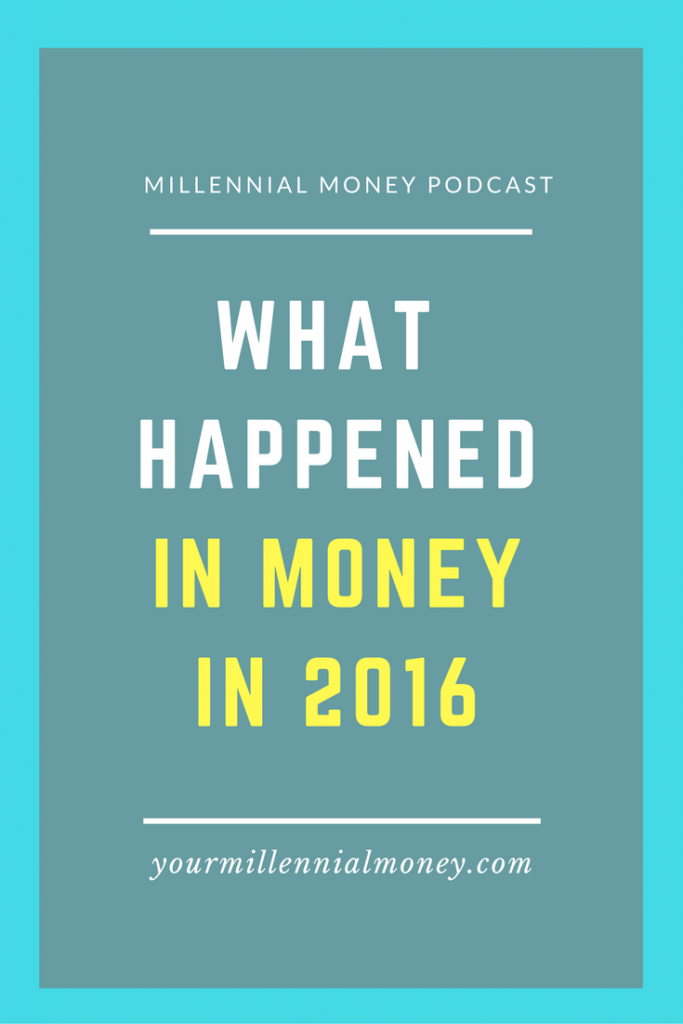 This year in review - all the top money happenings in 2016.