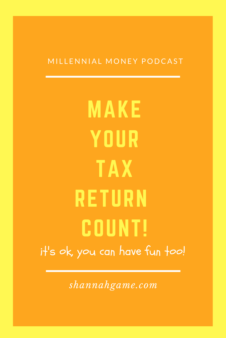 Make Your Tax Return Count