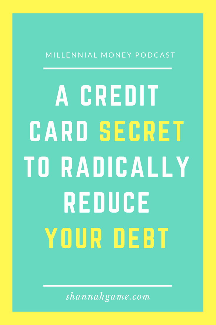 A Credit Card Secret to Radically Reduce Your Debt