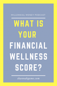 Do you know how financially well you are? Being smart with your money is about more than just dollars and cents.