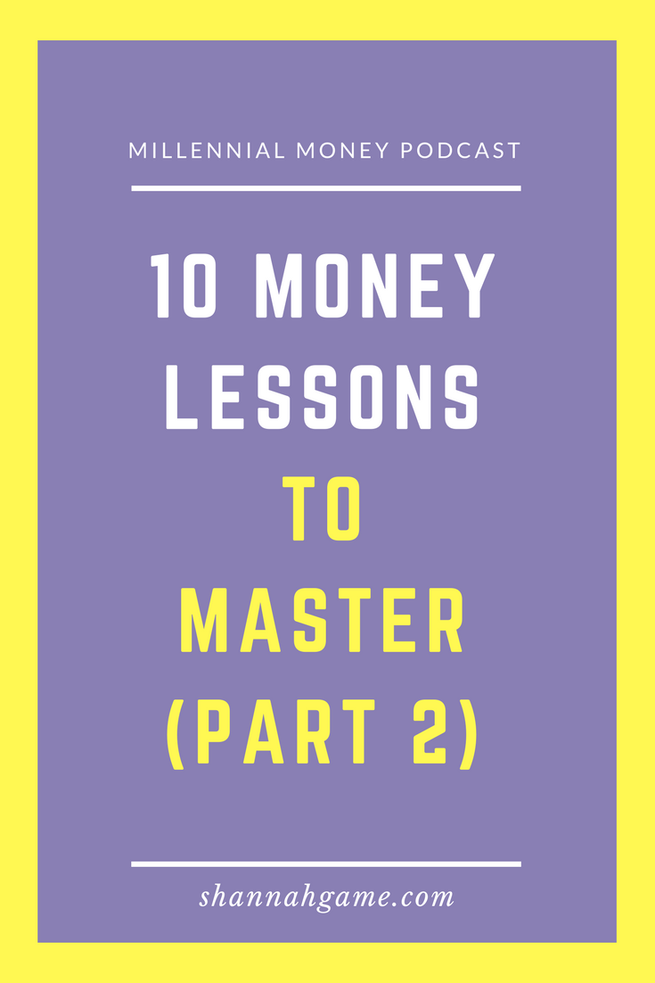 Wrapping things up with my last 5 money lessons to master no matter your age.