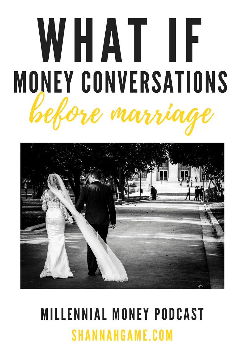 One of the best ways to avoid fighting about money after you get married is to have some what if conversations before marriage. Here are some topics that you should talk about.