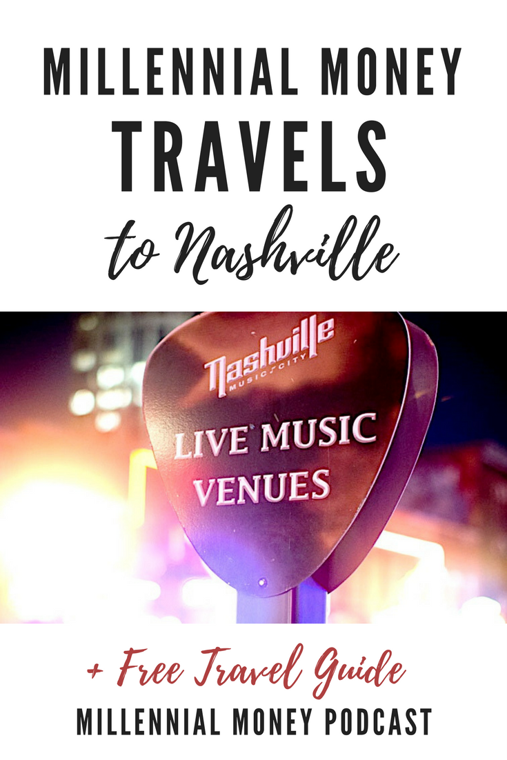 Find out all the cool places to eat, drink, stay and explore in Nashville with our Free Millennial Money Nashville Travel Guide
