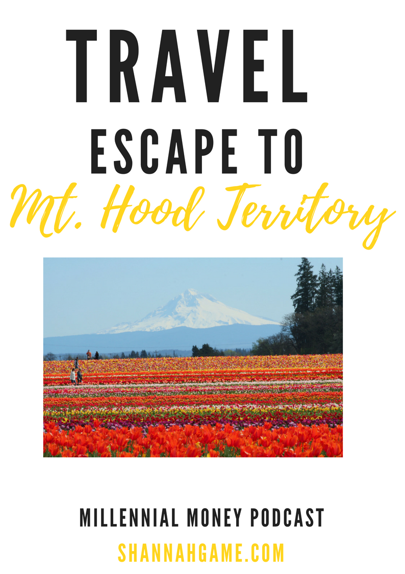 Travel Escape to Mt. Hood Territory