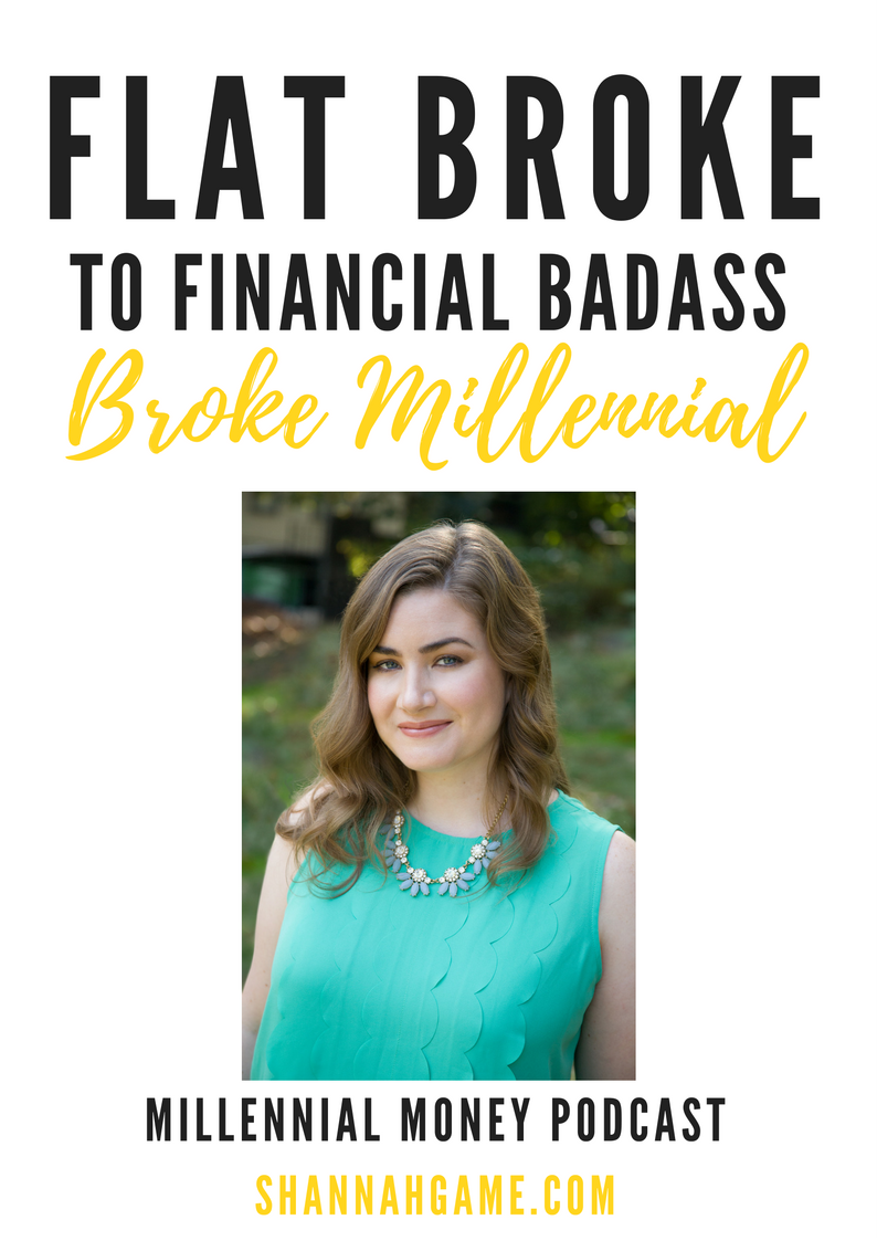 Dishing on the new book by Erin Lowry, Broke Millennial. Find out what you need to know to go from flat broke to financial badass.