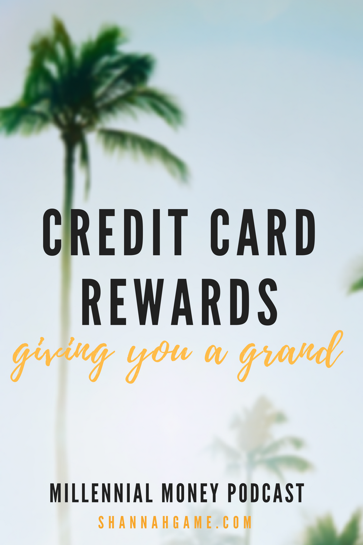 Summer Reboot- Credit Card Rewards Giving You a Grand