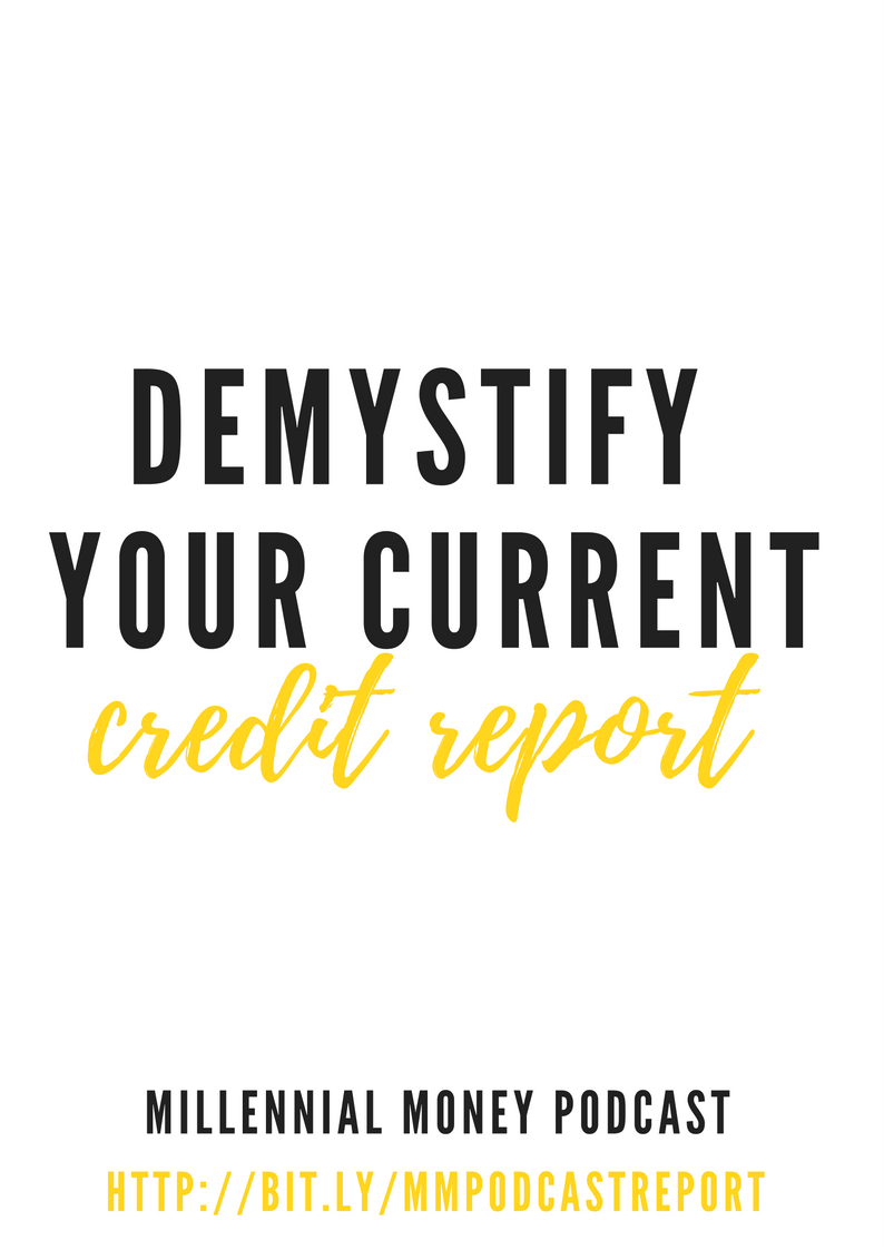 Demystify Your Credit Report