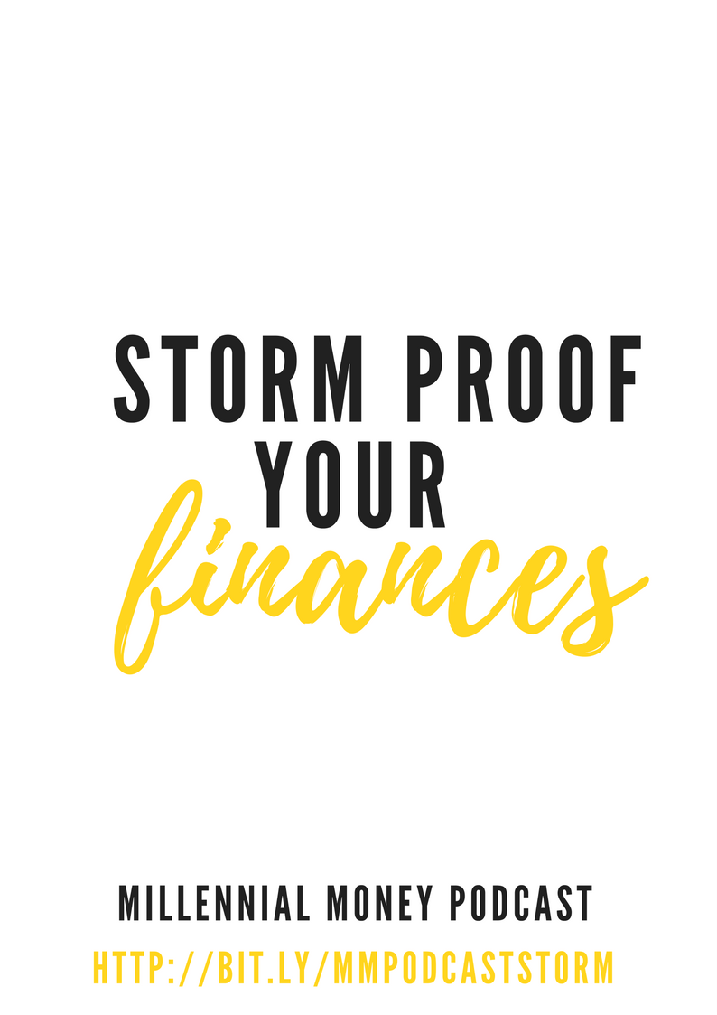 With natural disasters on the rise it's best to take some time now to storm proof your finances.