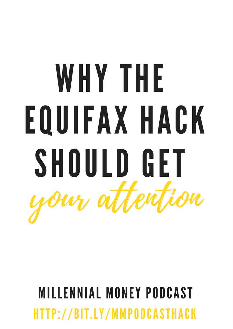 Why The Equifax Hack Should Get Your Attention