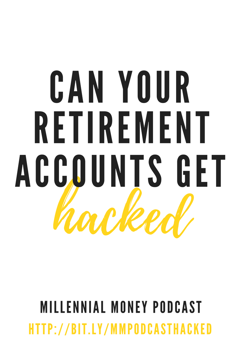 Can Your Retirement Accounts Get Hacked