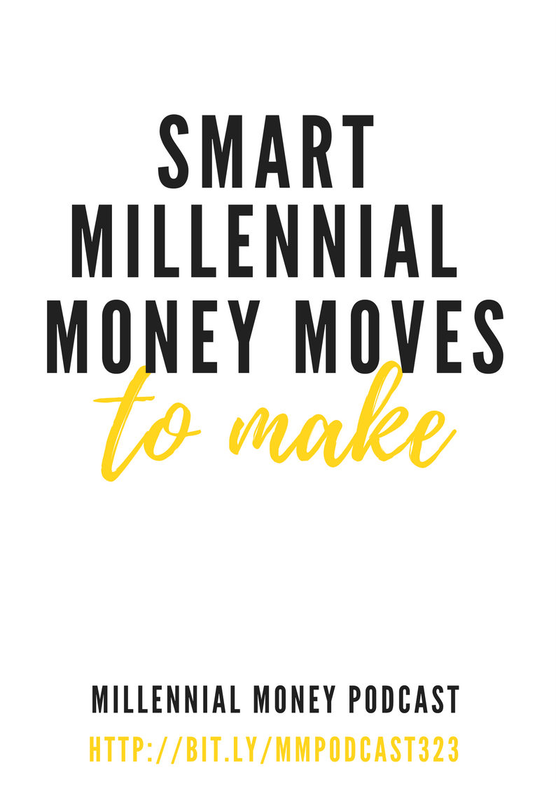 Smart Millennial Money Moves to Make