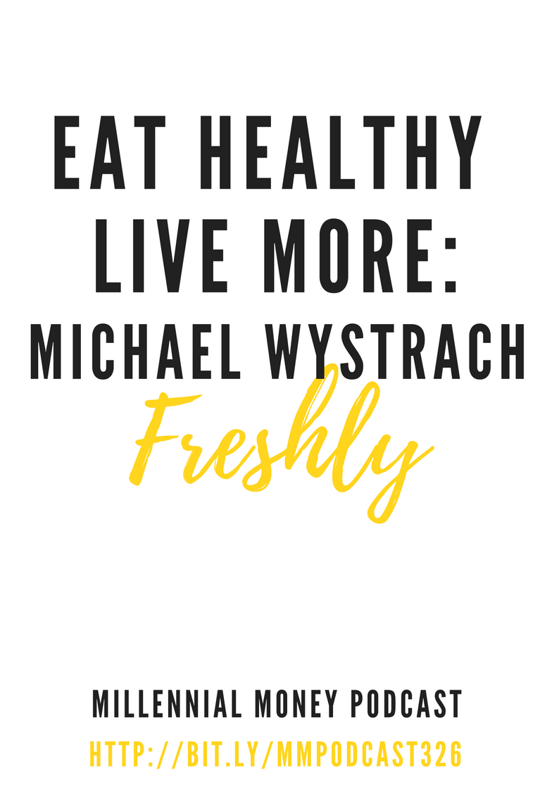 Eat Healthy Live More – Michael Wystrach Freshly