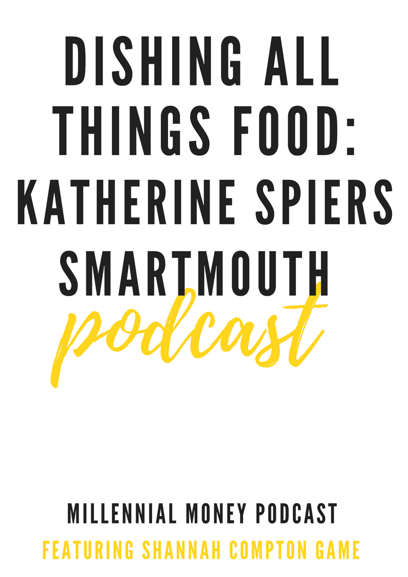 Dishing All Things Food With Katherine Spiers From Smart Mouth Podcast