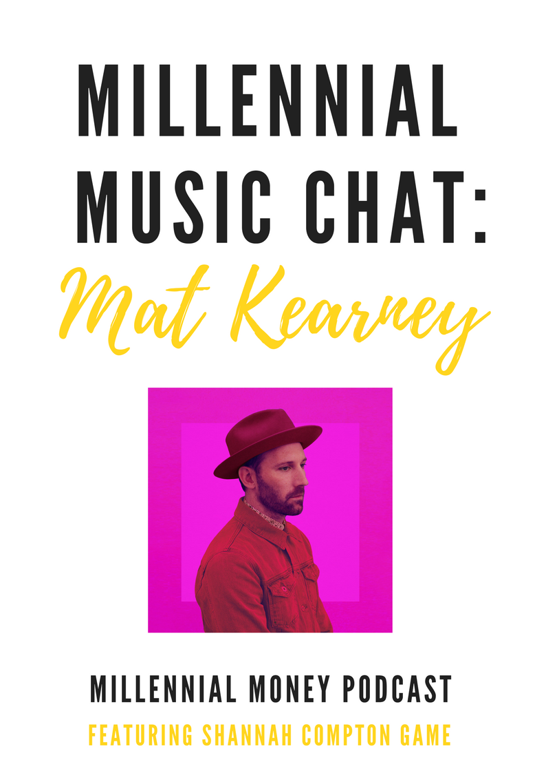 Music Chat Mat Kearney and Ask Shannah – I Don't Have A 401k At Work