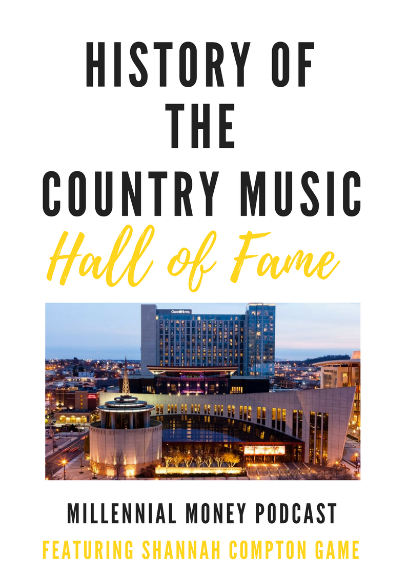 History of the Country Music Hall of Fame and Ask Shannah – Student Loan Consolidation