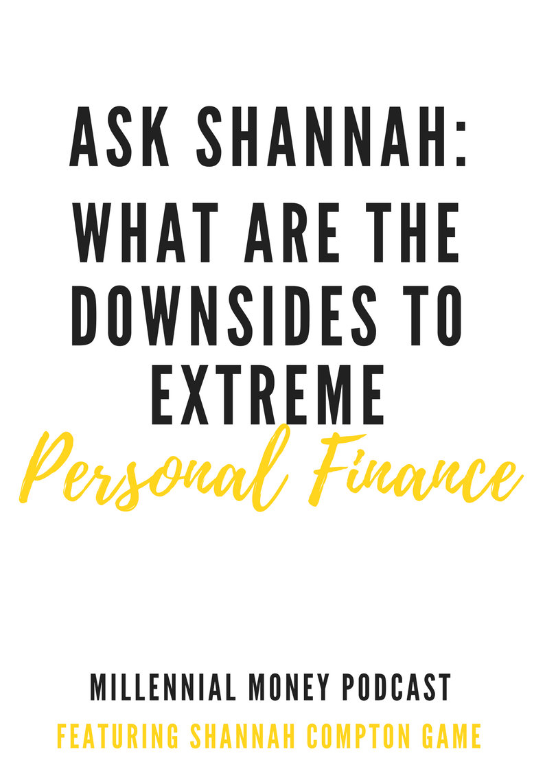What Are The Downsides To Extreme Personal Finance