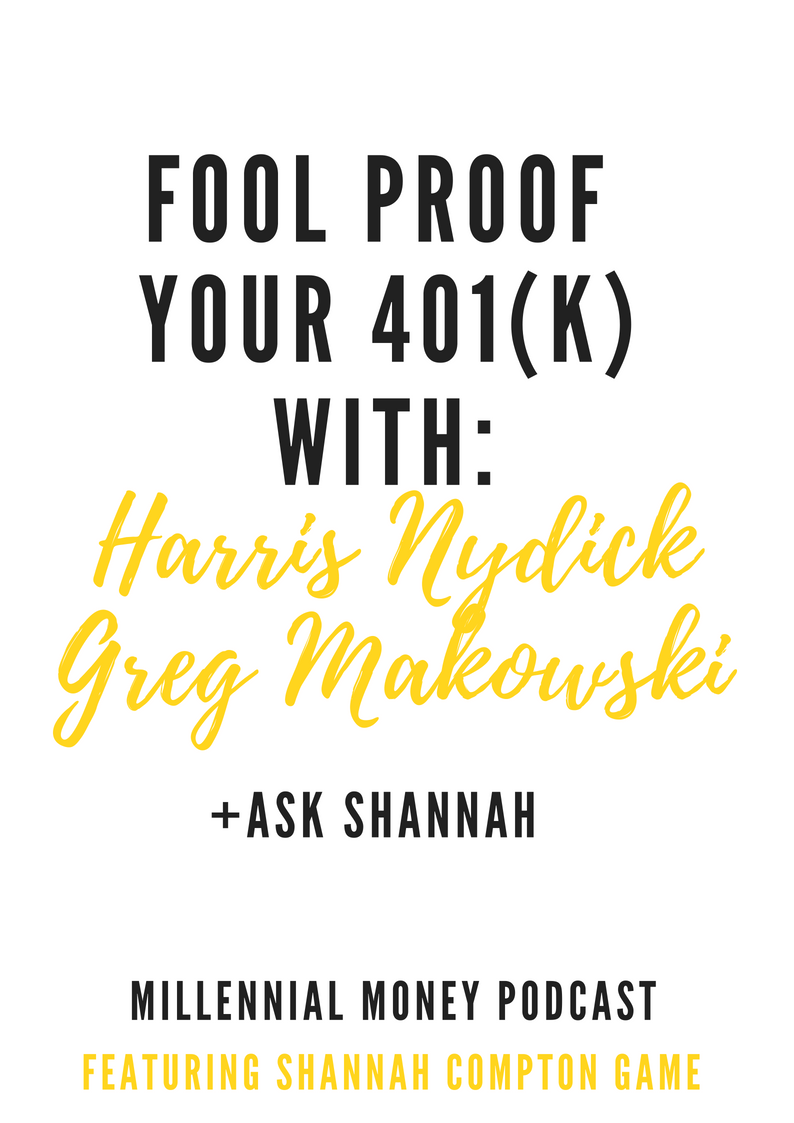 Fool Proof Your 401(k) + Ask Shannah