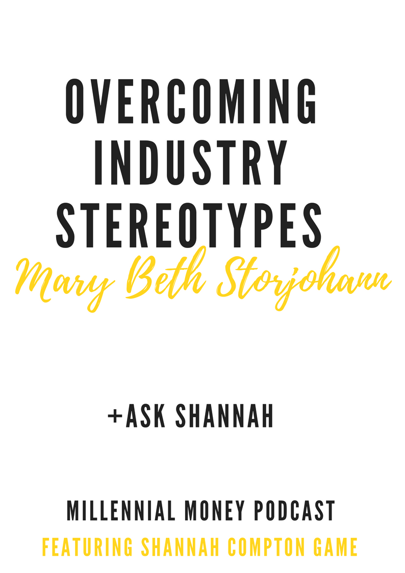 Overcoming Industry Stereotypes with Mary Beth Storjohann