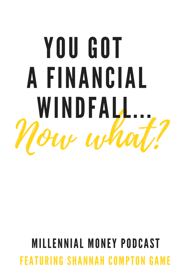 You Got a Financial Windfall…Now What?