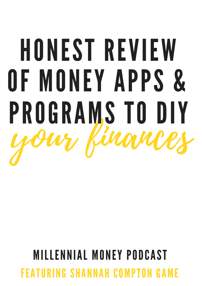 Honest Review of Money Apps & Programs to DIY Your Finances