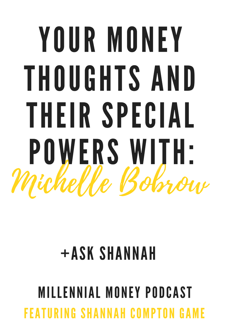 Your Money Thoughts & Their Special Powers With Michelle Bobrow