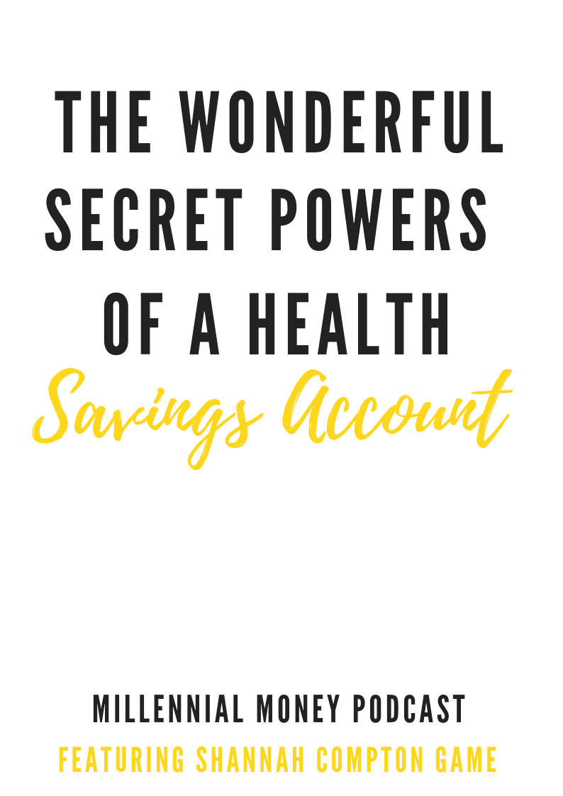 The Wonderful Secret Powers of a Health Savings Account
