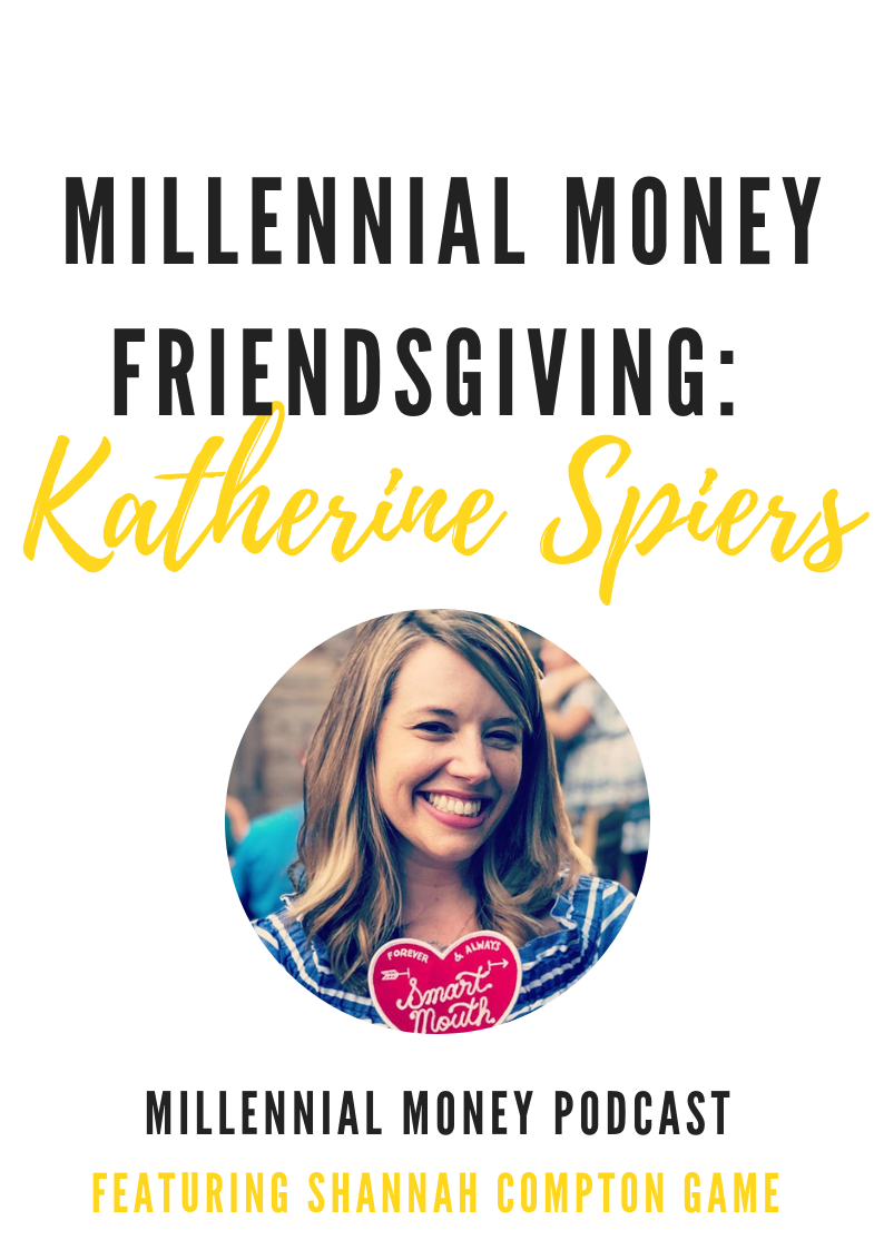 Millennial Money Friendsgiving with Katherine Spiers