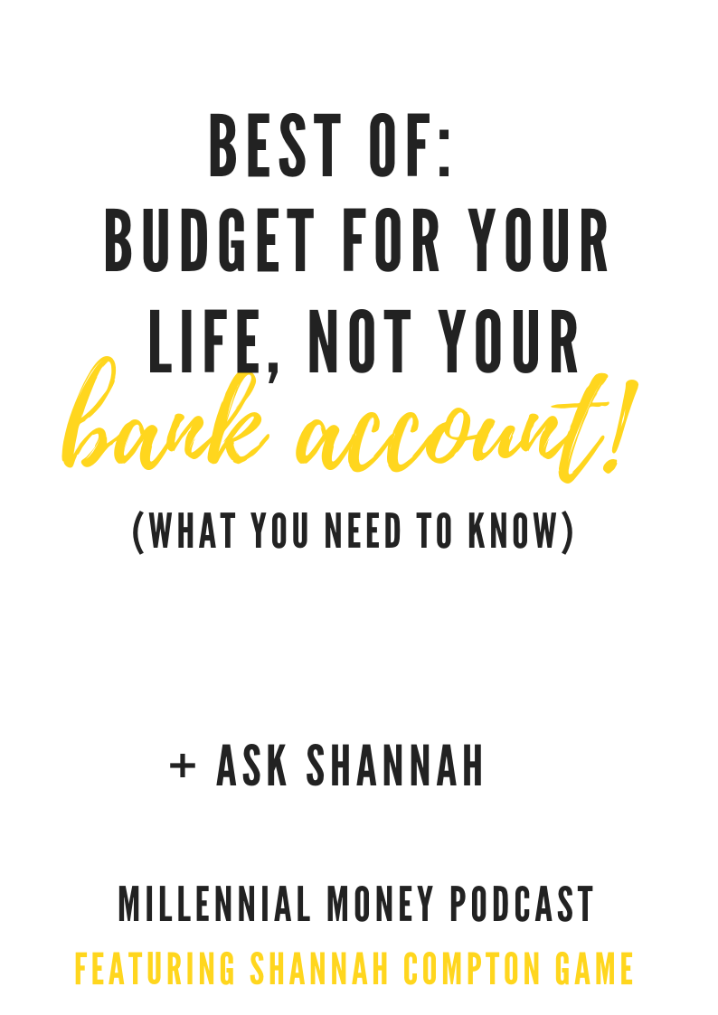 Best of: Budget For Your Life, Not Your Bank Account