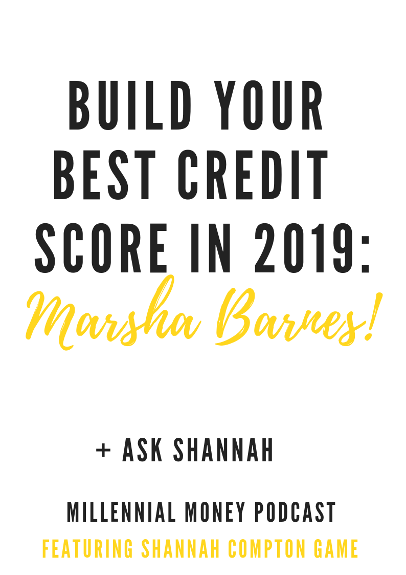 Build Your Best Credit Score in 2019 with Marsha Barnes